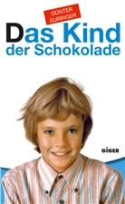 Günter Euringer - Das Kind der Schokolade
