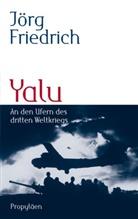 Jörg Friedrich - Yalu