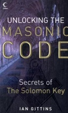 Ian Gittins - Unlocking the Masonic Code
