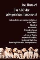 Ines Hartdorf, Verla DeBehr, Verlag DeBehr - Das ABC der erfolgreichen Hundezucht