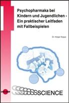 Holger Koppe, Holger Koppe - Psychopharmaka bei Kindern und Jugendlichen