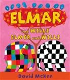 David McKee - Elmar und Willi, Deutsch-Englisch. Elmer and Willi