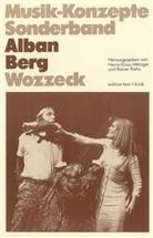 Peter Petersen, Heinz-Klaus Metzger, Rainer Riehn, Ulrich Tadday - Musik-Konzepte, Neue Folge: Alban Berg, Wozzeck