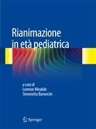Simonetta Baroncini, Lorenzo Mirabile - Rianimazione in età pediatrica