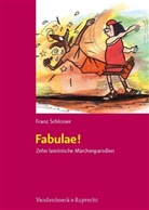 Franz Schlosser - Fabulae!