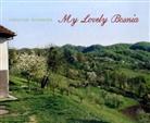 Dragoslav Dedovic, Christian Schwager - My Lovely Bosnia