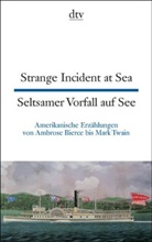 Seltsamer Vorfall auf See. Strange Incident at Sea