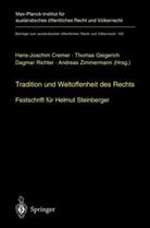 Helmut Festschrift für Steinberger, Thomas Giegerich, Dagmar Richter, A. Zimmermann, Hans-Joachim von Cremer - Tradition und Weltoffenheit des Rechts