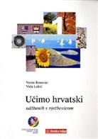 Vesna Kosovac, Vida Lukic - Ucimo hrvatski, Wir lernen Kroatisch - 1: Lehr- und Übungsbuch