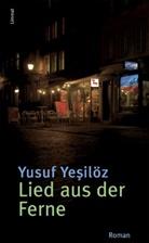 Yusuf Yesilöz - Lied aus der Ferne