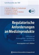 B, Kur Becker, Kurt Becker, Kurt (Prof. Dr. Becker, Sandr Börger, Sandra Börger... - Regulatorische Anforderungen an Medizinprodukte