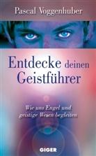 Pascal Voggenhuber, Pascal Pascal Voggenhuber, Pascal Voggenhuber - Entdecke deinen Geistführer