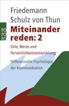 Schulz von Thun, Friedemann Schulz von Thun - Miteinander reden - Bd. 2: Miteinander reden. Tl.2
