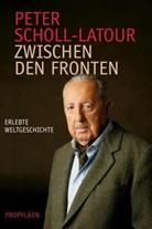 Scholl-Latour, Peter Scholl-Latour - Zwischen den Fronten
