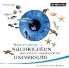 Frank Schätzing, Frank Schätzing, Simone Standl, Sabina Valkieser - Nachrichten aus einem unbekannten Universum, Audio-CD (Hörbuch)