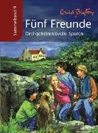 Enid Blyton, Silvia Christoph - Fünf Freunde, Sammelbände - Bd.9: Drei geheimnisvolle Spuren