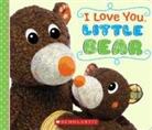 Inc. Scholastic, Scholastic Inc. (COR), Ken Karp, Angela Navarra - I Love You, Little Bear