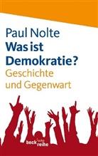Paul Nolte - Was ist Demokratie?