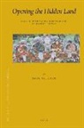 Saul Mullard - Opening the Hidden Land: State Formation and the Construction of Sikkimese History