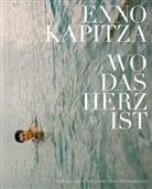 Enno Kapitza - Wo das Herz ist