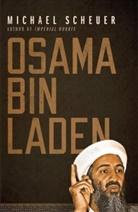 Michael Scheuer, Michael (former head of CIA's Osama Bin Laden Unit) Scheuer - Osama Bin Laden
