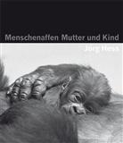 Jörg Hess - Menschenaffen - Mutter und Kind