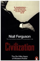 Niall Ferguson - Civilization: The Six Killer Apps of Western Power