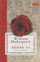 Jonathan Bate, Eric Rasmussen, William Shakespeare, Jonathan Bate, Eric Rasmussen - King Henry VI