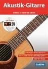 Akustik-Gitarre - Schnell und einfach lernen