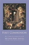 Mother Mary Loyola, Lisa Bergman, Rev Herbert Thurston, Rev. Herbert Thurston - First Communion