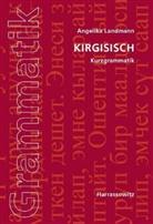 Angelika Landmann - Kirgisisch, Kurzgrammatik