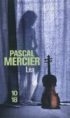 Pascal Mercier, Pascale Mercier, Mercier Pascal - Léa