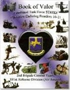 Defense Department, Defense Department, Defense Dept, Defense Dept (U S ), Defense Dept (US) - Book of Valor Combined Task Force Strike Operation Enduring Freedom