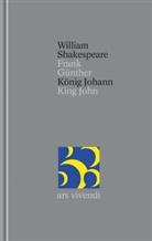 William Shakespeare, Frank Günther - Gesamtausgabe - 34: König Johann / King John