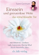 Saint Germain, P. Tiller, Petronella Tiller, Petronella Tiller - Einssein und grenzenlose Weite, m. Audio-CD