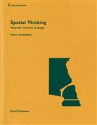Dieter Geissbühler, Tina Unruh, Technik & Architektur Hochschule Luzerm, Heinz Wirz - The Loss of Spatial Thought