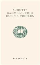 Ben Schott - Schotts Sammelsurium Essen & Trinken