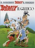 Goscinny, René Goscinny, Uderzo, Albert Uderzo, Albert Uderzo - Asterix, italienische Ausgabe - Bd.1: Asterix - Asterix il Gallico. Asterix der Gallier, italienische Ausgabe