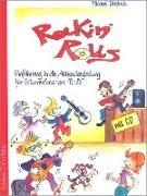 Michael Diedrich - Rockin' Rolls - Einführung in die Akkordbegleitung für Gitarrenfans von 12 bis 80