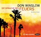 Don Winslow, Dietmar Wunder - Die Sprache des Feuers, 6 Audio-CDs (Hörbuch)