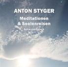 Anton Styger - Meditationen und Seelenreisen, Schweizerdeutsch (Audio book)