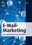 Patrick Kulka, René Kulka - E-Mail-Marketing