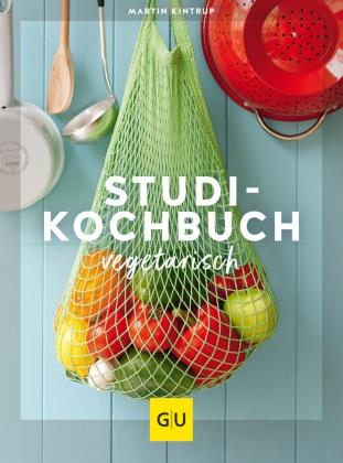 Martin Kintrup, Coco Lang - Studenten Kochbuch - vegetarisch