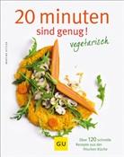Martina Kittler, Jörn Rynio - 20 Minuten sind genug! Vegetarisch