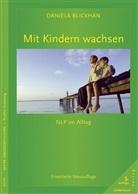 Daniela Blichkhan, Daniela Blickhan, Ruth Wild - Mit Kindern wachsen
