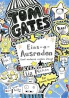 Liz Pichon, Liz Pichon - Tom Gates - Eins-a-Ausreden (und anderes cooles Zeug)