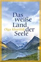 Kharitidi, Olga Kharitidi - Das weiße Land der Seele