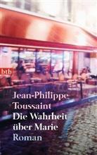 Jean-P Toussaint, Jean-Philippe Toussaint - Die Wahrheit über Marie