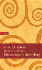 Berger, Robert L. Berger, Yalo, Irvin D Yalom, Irvin D. Yalom - Ein menschliches Herz