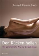 Dominik Irnich - Den Rücken heilen